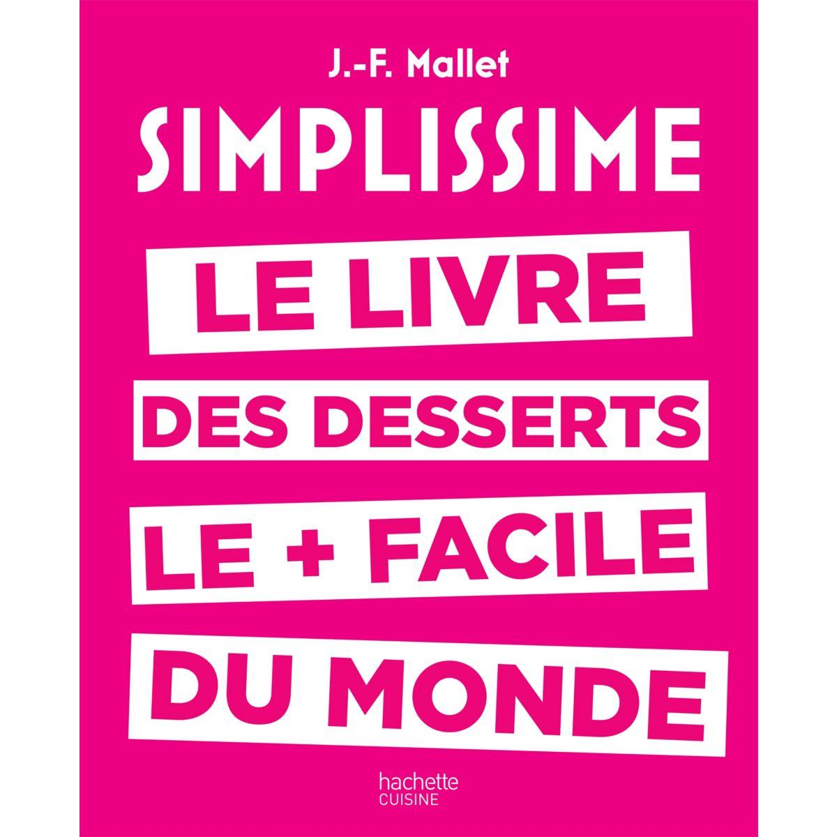 Livre HACHETTE Simplissime Desserts
