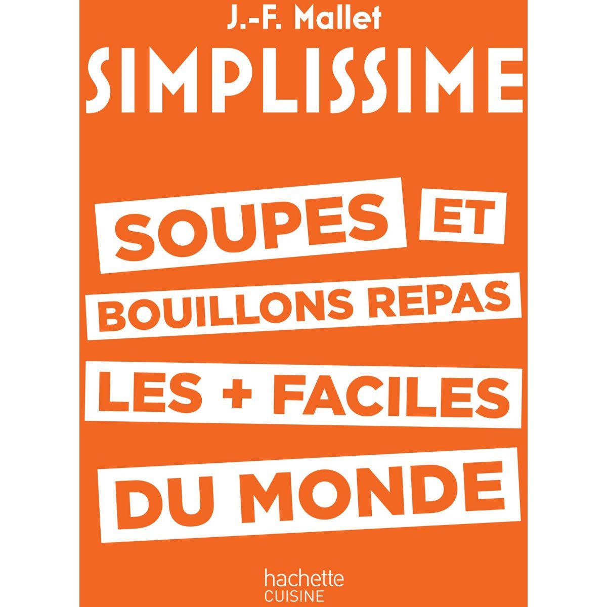 Livre HACHETTE Simplissime Soupes et bouillons
