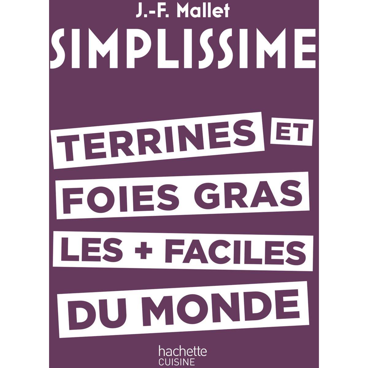 Livre HACHETTE Simplissime Terrines et foies gras