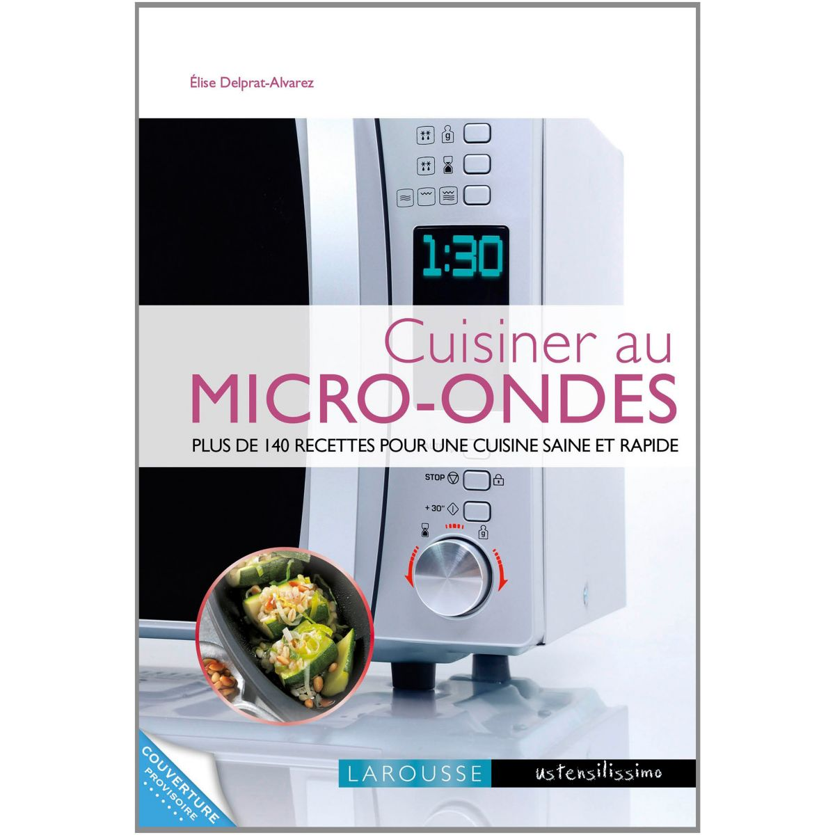 Livre LAROUSSE Cuisiner au micro-ondes (photo)