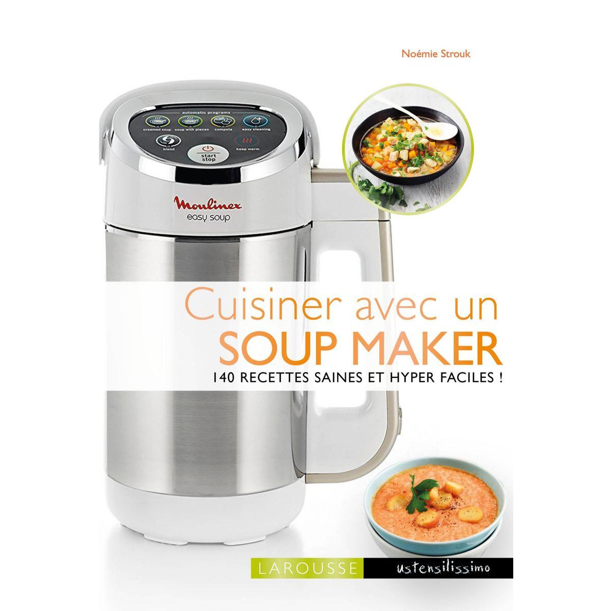 Livre LAROUSSE Cuisiner avec un soup mak (photo)