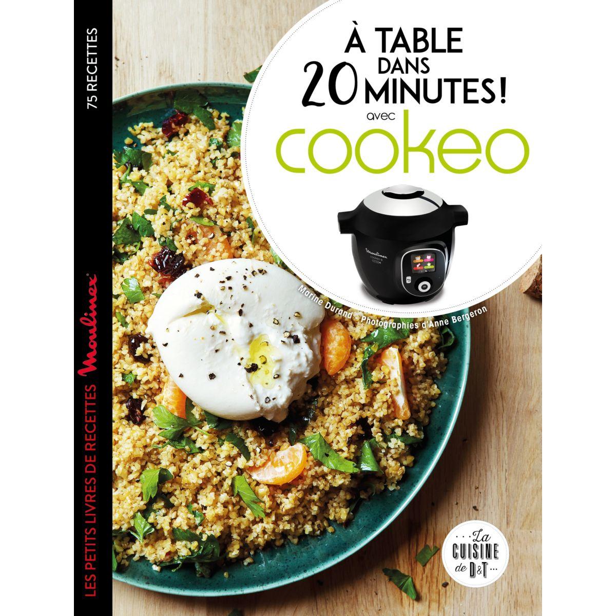 Livre de cuisine LAROUSSE Cookeo A table dans 20 minutes