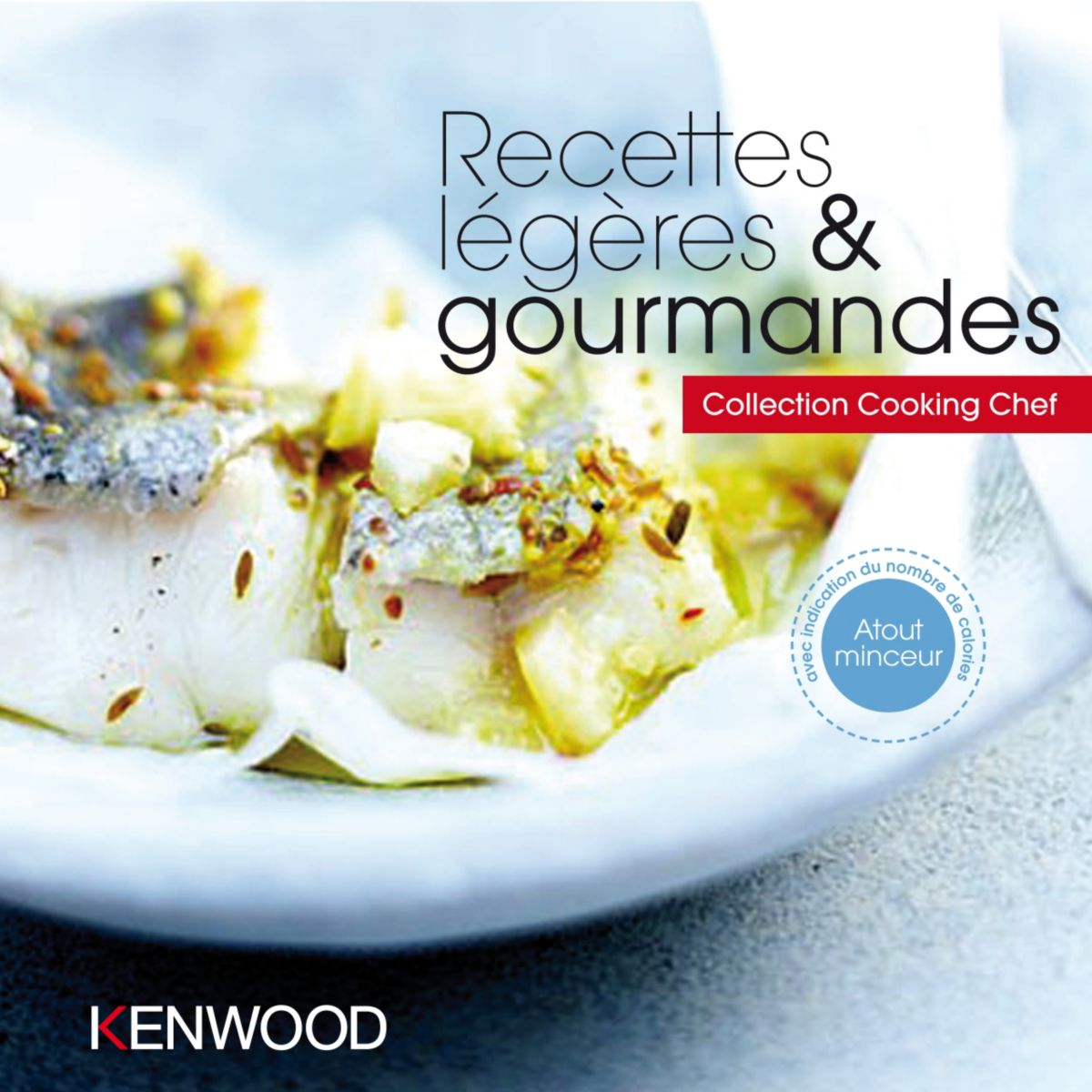 Livre de cuisine KENWOOD Recettes légères et gourmandes