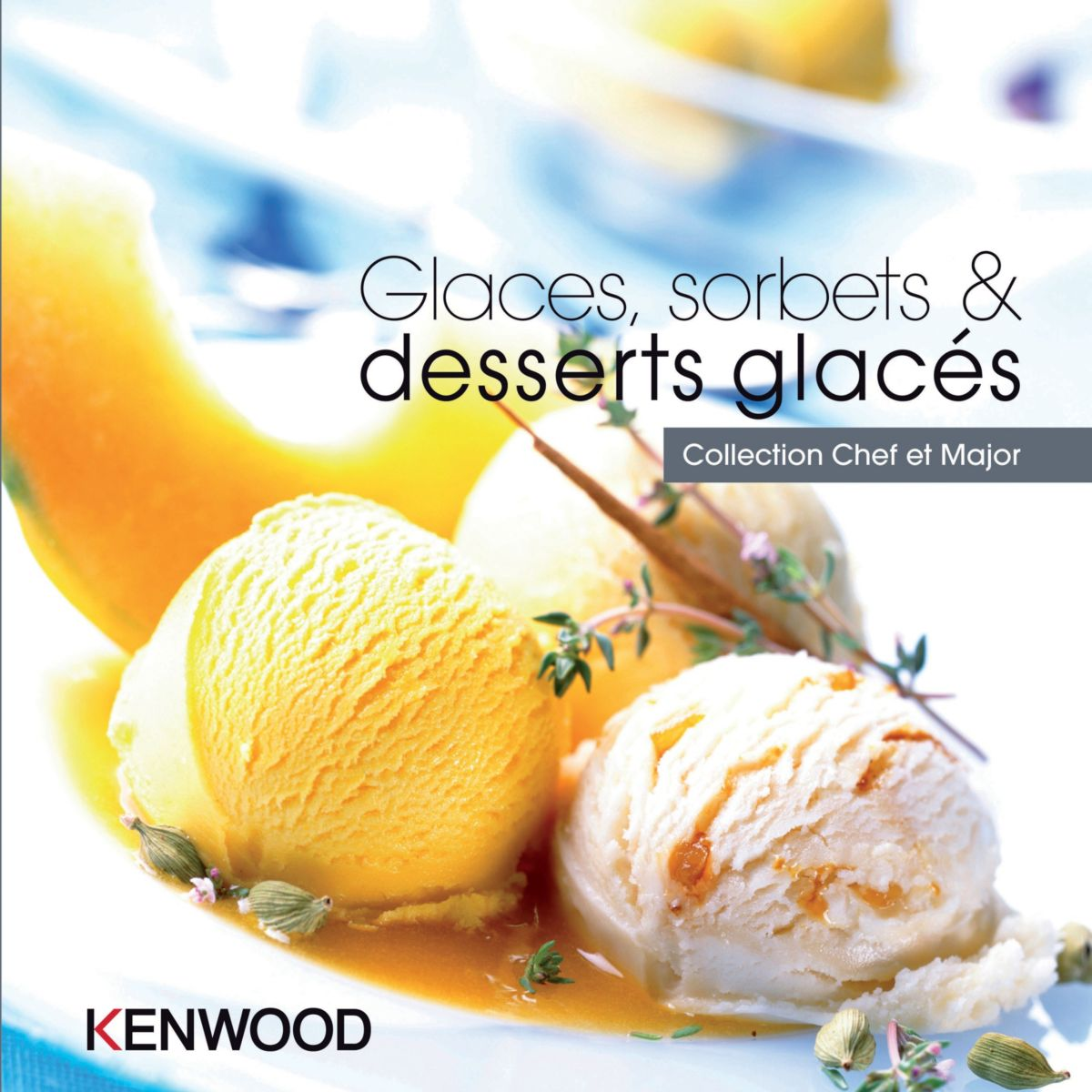 Livre de cuisine KENWOOD Glaces, sorbets & desserts glacés avec